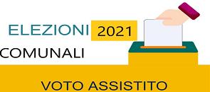 Elezioni comunali 2021 Voto assistito