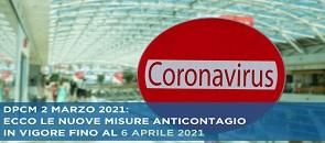 DPCM del 2 Marzo 2021 le nuove misure anticontagio in vigore fino al 6 aprile