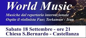 World Music musiche del repertorio internazionale Ospite il violinista Faez Torkman Sabato 18 settembre ore 21.00 Chiesa San Bernardo Castellanza