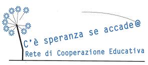 c'è speranza se accade retew di cooperazione educativa